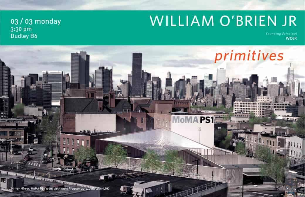 Architecture Lecture Series Welcomes William O'Brien Jr.