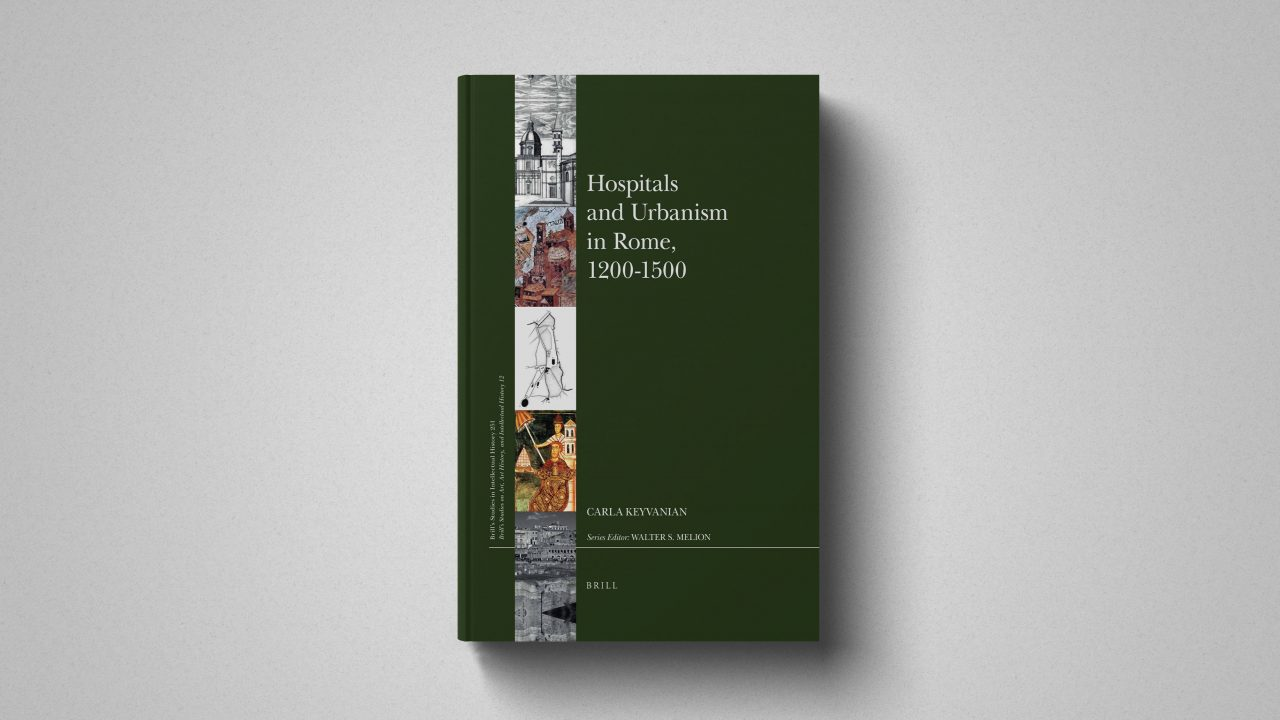 Hospitals and Urbanism in Rome, 1200–1500