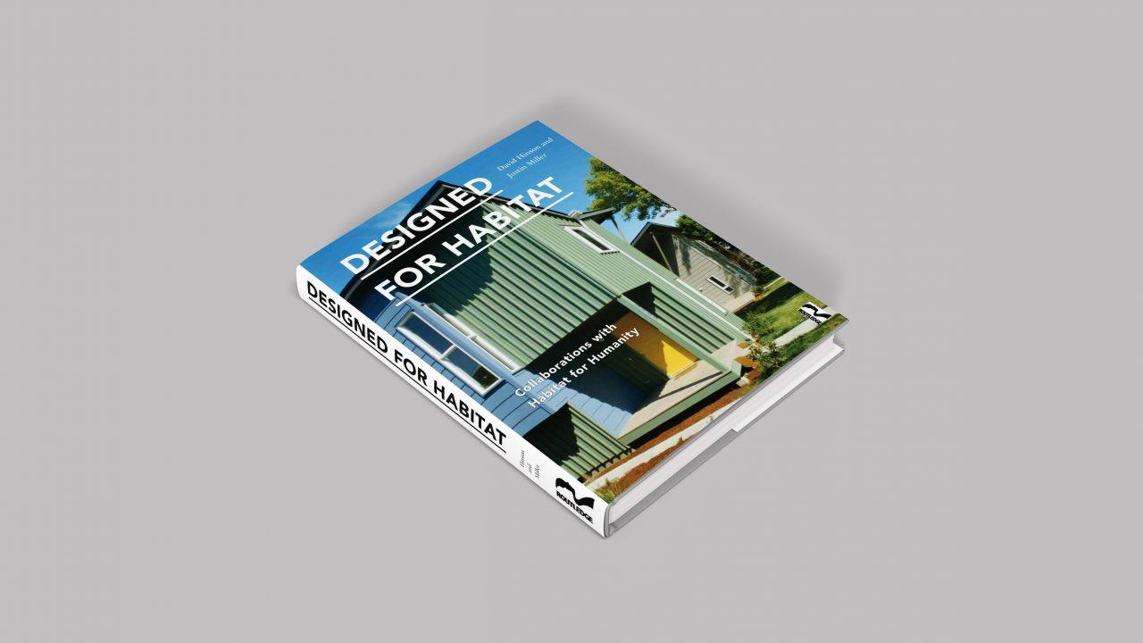 Designed for Habitat; David Hinson and Justin Miller