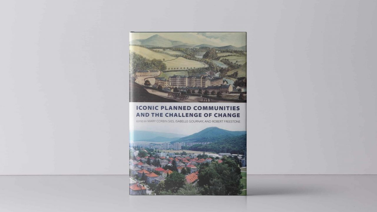 Iconic Planned Communities and the Challenge of Change book cover